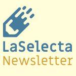 La Selecta Newsletter